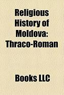 Religious History of Moldova: Thraco-Roman, History of the Orthodox Church in Moldova, Gavril Nulescu-Bodoni
