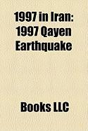 1997 in Iran: 1997 Qayen Earthquake