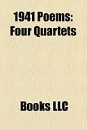 1941 Poems: Four Quartets