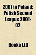 2001 in Poland: Polish Second League 2001-02