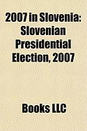2007 in Slovenia: Slovenian Presidential Election, 2007