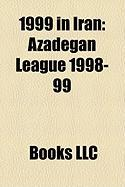 1999 in Iran: Azadegan League 1998-99