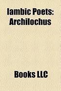 Iambic Poets: Archilochus