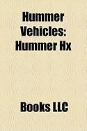 Hummer Vehicles: Hummer Hx