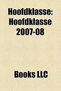 Hoofdklasse: Hoofdklasse 2007-08