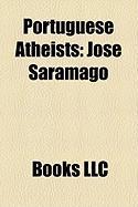 Portuguese Atheists: Jos Saramago
