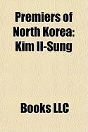 Premiers of North Korea: Kim Il-Sung