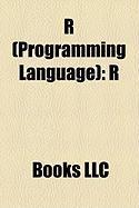 R (Programming Language: R