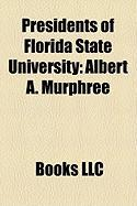 Presidents of Florida State University: Albert A. Murphree