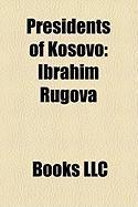 Presidents of Kosovo: Ibrahim Rugova