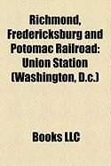 Richmond, Fredericksburg and Potomac Railroad: Union Station (Washington, D.C.)