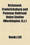 Richmond, Fredericksburg and Potomac Railroad: Union Station (Washington, D.C.)