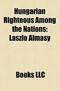 Hungarian Righteous Among the Nations: Lszl Almsy