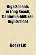 High Schools in Long Beach, California: Millikan High School