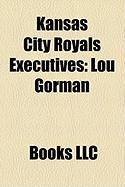 Kansas City Royals Executives: Lou Gorman