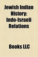 Jewish Indian History: Indo-Israeli Relations