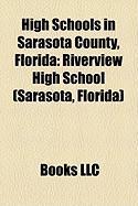 High Schools in Sarasota County, Florida: Riverview High School (Sarasota, Florida)