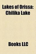 Lakes of Orissa: Chilika Lake
