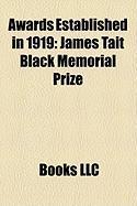 Awards Established in 1919: James Tait Black Memorial Prize