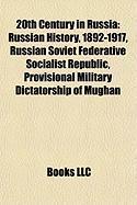 20th Century in Russia: Russian History, 1892-1917