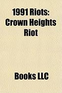 1991 Riots: Crown Heights Riot