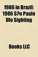1986 in Brazil: 1986 So Paulo UFO Sighting