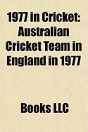 1977 in Cricket: Australian Cricket Team in England in 1977