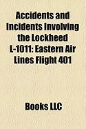 Accidents and Incidents Involving the Lockheed L-1011: Eastern Air Lines Flight 401