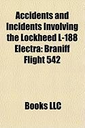 Accidents and Incidents Involving the Lockheed L-188 Electra: Braniff Flight 542