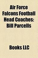 Air Force Falcons Football Head Coaches: Bill Parcells