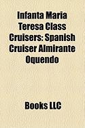 Infanta Maria Teresa Class Cruisers: Spanish Cruiser Almirante Oquendo