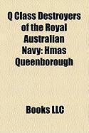 Q Class Destroyers of the Royal Australian Navy: Hmas Queenborough