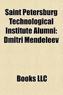 Saint Petersburg Technological Institute Alumni: Dmitri Mendeleev, Vladimir Korolenko, Abram Ioffe, Sergey Martinson, Alexander Lodygin