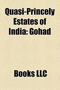 Quasi-Princely Estates of India: Gohad