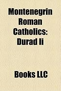 Montenegrin Roman Catholics: Ura II