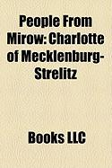 People from Mirow: Charlotte of Mecklenburg-Strelitz