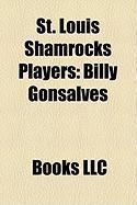 St. Louis Shamrocks Players: Billy Gonsalves