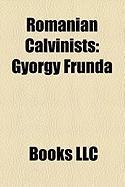 Romanian Calvinists: Gyorgy Frunda, Laszlo T Kes, Karoly Kos, Bela Marko, Gyorgy Bernady