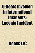 U-Boats Involved in International Incidents: Laconia Incident