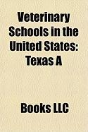 Veterinary Schools in the United States: Texas a