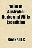 1860 in Australia: Burke and Wills Expedition, Lambing Flat Riots