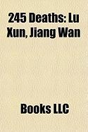 245 Deaths: Lu Xun
