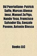 Ud Puertollano: Patrick Suffo, Marcos Alonso Imaz, Manuel Ziga, Nando Yosu, Francisco Salvador El, Gonzalo Pavone, Antonio Biosca