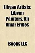 Libyan Artists: Libyan Painters, Ali Omar Ermes