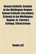 Roman Catholic Schools in the Wellington Region: Roman Catholic Secondary Schools in the Wellington Region, St. Patrick's College, Silverstream