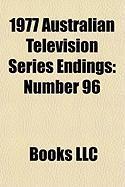 1977 Australian Television Series Endings: Number 96