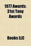 1977 Awards: 31st Tony Awards