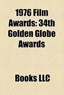 1976 Film Awards: 34th Golden Globe Awards