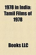 1978 in India: Tamil Films of 1978, Bollywood Films of 1978, Marichjhanpi, Geeta and Sanjay Chopra Kidnapping Case, Samba Spy Scandal