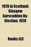 1978 in Scotland: Glasgow Garscadden By-Election, 1978